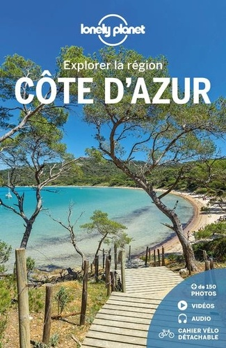 Explorer la région Côte d'Azur / Julie Hainaut, Alexandre Lenoir, Coralie Modschiedler, Amandine Rancoule   Hainaut, Julie. Auteur