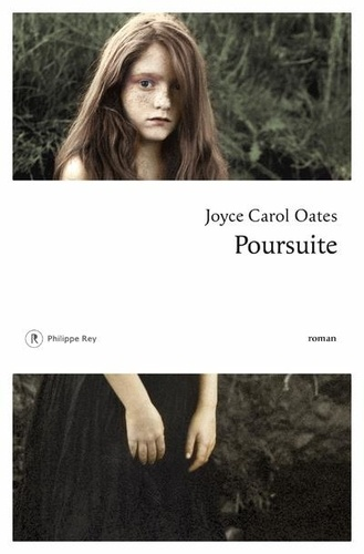 Poursuite / Joyce Carol Oates | Oates, Joyce Carol (1938-....). Auteur