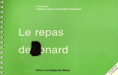 Le repas de Renard / d'après un texte d'Anne-Marie Chapouton  