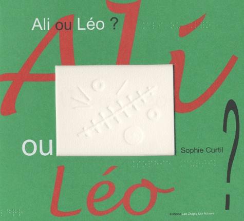 Ali ou Léo ? / Sophie Curtil  
