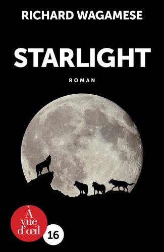 Starlight / Richard Wagamese |