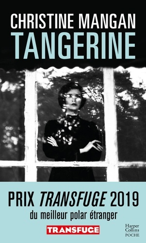 Tangerine / Christine Mangan | Mangan, Christine. Auteur