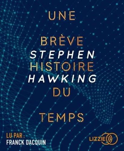 Une brève histoire du temps / Stephen Hawking |