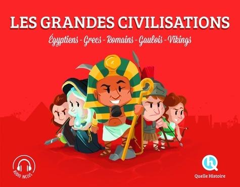 Les grandes civilisations : Egyptiens, Grecs, Romains, Gaulois, Vikings / Patricia Crété | Crété, Patricia. Auteur