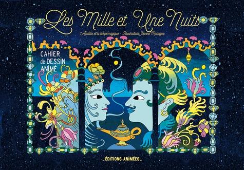 Les Mille et Une Nuits : Aladdin ou la lampe merveilleuse / Jeanne Macaigne | Macaigne, Jeanne. Auteur