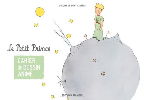 Cahier de dessin animé Le Petit Prince / Claire Faÿ | Fay, Claire. Adaptateur