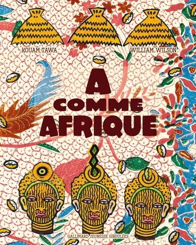 A comme Afrique