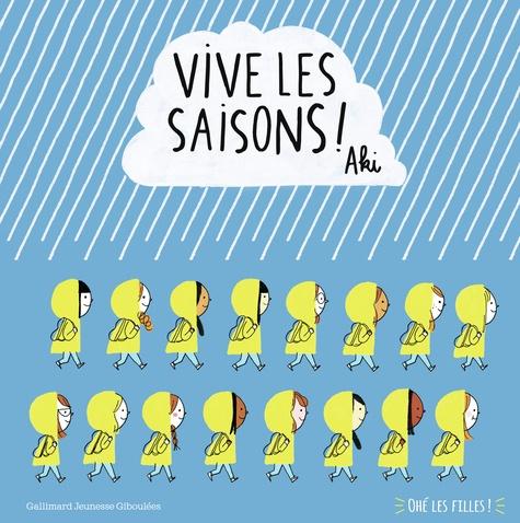 Vive les saisons !  : Ohé les filles !