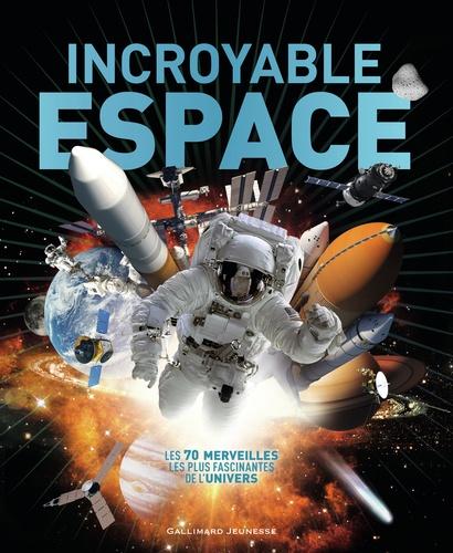 Incroyable Espace