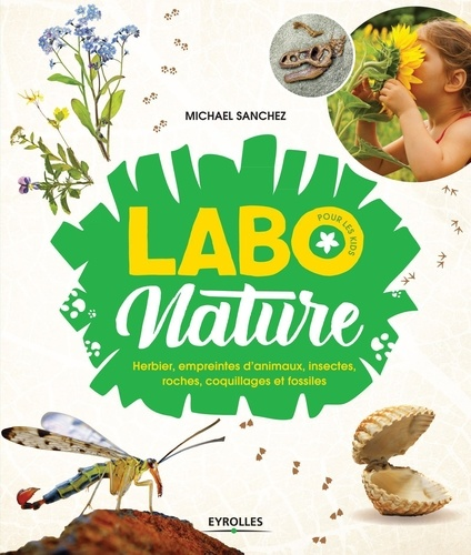 Labo nature  : Herbier, empreintes d'animaux, insectes, roches, coquillages et fossiles