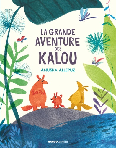 La grande aventure des Kalou