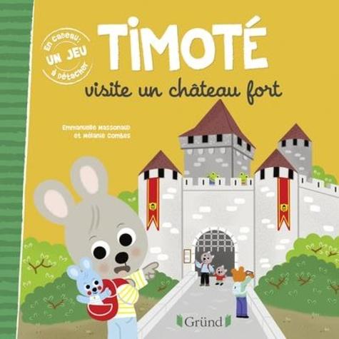 Timoté visite un château fort