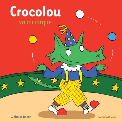Crocolou va au cirque