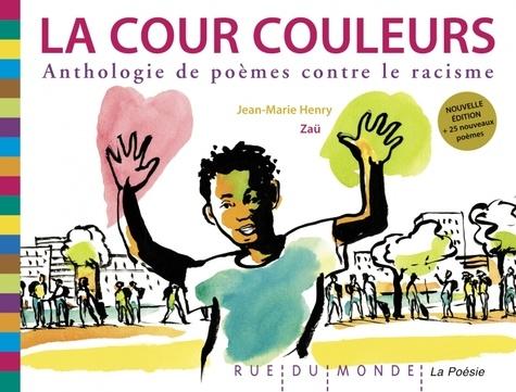 La cour couleurs  : Anthologie de poèmes contre le racisme