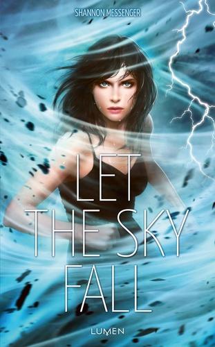 Sky fall  v.1 , Let the sky fall