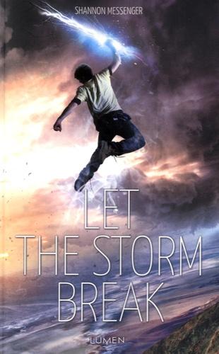 Sky fall  v.2 , Let the Storm Break