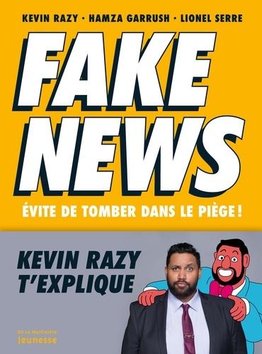 Fake news  : Evite de tomber dans le piège !