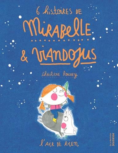 6 histoires de Mirabelle et Viandojus  : L'air de rien