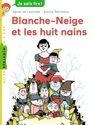 Blanche Neige et les huit nains