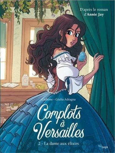 Complots à Versailles  v.2 , La dame aux élixirs