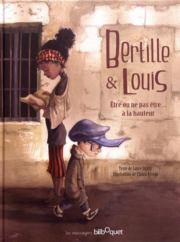Bertille & Louis  : Etre ou ne pas être... à la hauteur