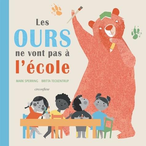 Les ours ne vont pas à l'école