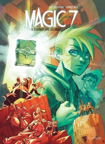 Magic 7  v.9 , Le dernier livre des mages