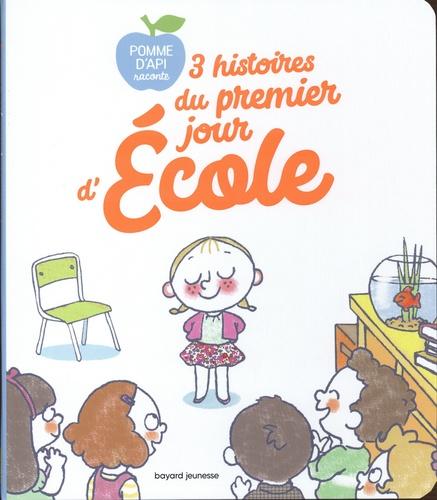 3 histoires du premier jour d'école  : Une grenouille à l'école ; Ecoute bien, Linette ! ; Une incroyable rentrée
