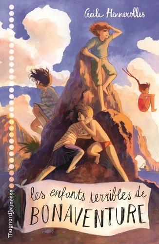 Les enfants terribles de Bonaventure / Cécile Hennerolles | Hennerolles, Cécile. Auteur