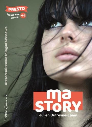 Ma story / Julien Dufresne-Lamy | Dufresne-Lamy, Julien. Auteur
