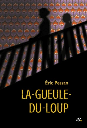 La gueule-du-loup / Eric Pessan   Pessan, Éric (1970-....). Auteur