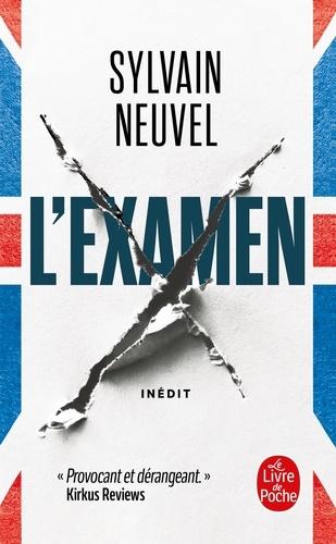 Examen [L'] / Sylvain Neuvel | Neuvel, Sylvain. Auteur