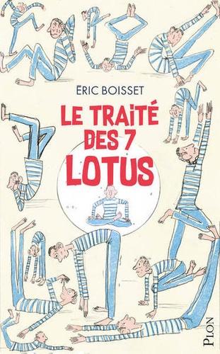 Le traité des sept lotus / Eric Boisset | Boisset, Éric (1965-....). Auteur