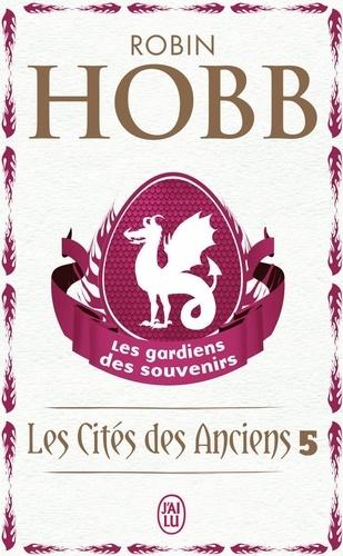 Gardiens des souvenirs [Les] / Robin Hobb | Hobb, Robin (1952-....). Auteur