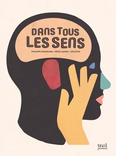 Dans tous les sens / Philippe Nessmann | Nessmann, Philippe (1967-....). Auteur