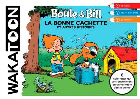 Boule & Bill : La bonne cachette et autres histoires / Mediatoon | Mediatoon. Éditeur commercial