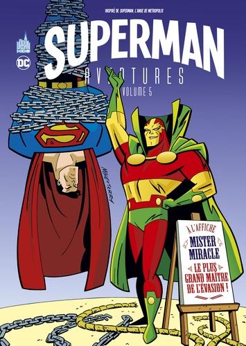 Superman Aventures. 5 / Mark Millar, Evan Dorkin, Sarah Dyer, Ty Templeton   Millar, Mark (1969-....). Scénariste