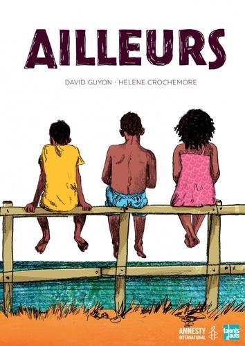 Ailleurs / David Guyon | Guyon, David (1969-....). Auteur