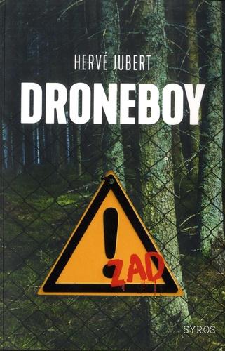 Droneboy / Hervé Jubert   Jubert, Hervé. Auteur