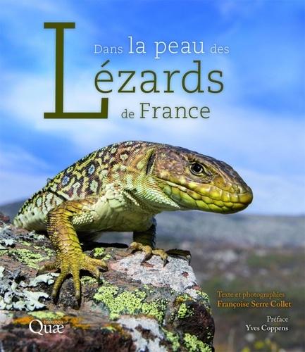 Dans la peau des lézards de France / Françoise Serre Collet | Serre Collet, Françoise. Auteur