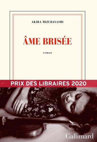 Âme brisée. Prix des libraires 2020