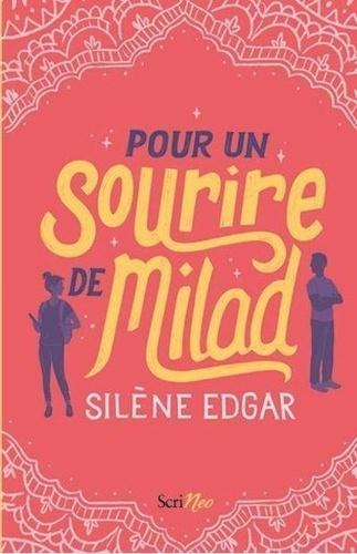 Pour un sourire de Milad / Silène Edgar | Edgar, Silène. Auteur