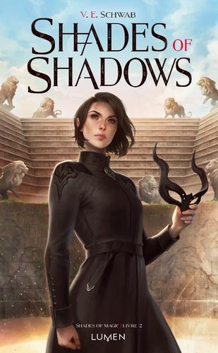 Shades of Shadows / V. E. Schwab | Schwab, V. E. (1987-....). Auteur