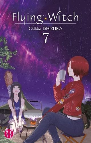Flying Witch / Chihiro Ishizuka. 07 | Ishizuka, Chihiro. Auteur