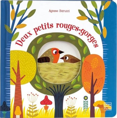 Deux petits rouges-gorges / Agnese Baruzzi | Baruzzi, Agnese. Auteur
