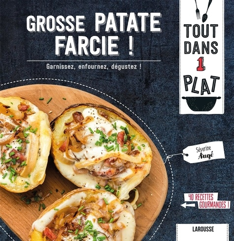 Grosse patate farcie ! / Séverine Augé | Augé, Séverine. Auteur