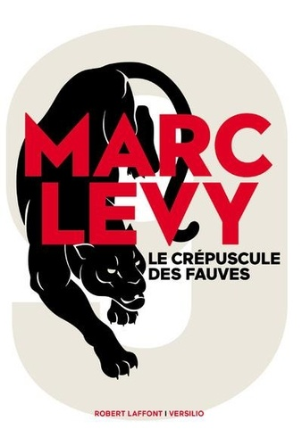 9. 02, Le Crépuscule des fauves / Marc Levy | Levy, Marc - Auteur du texte. Auteur