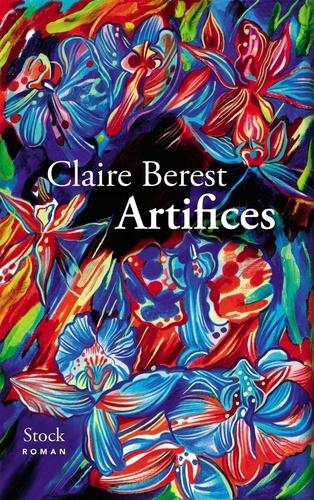 Artifices / Claire Berest | Berest, Claire (1982-....). Auteur
