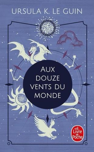Aux douze vents du monde / Ursula-K Le Guin | Le Guin, Ursula K. (1929-2018). Auteur
