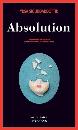 Absolution / Yrsa Sigurdardóttir | Sigurdardottir, Yrsa. Auteur